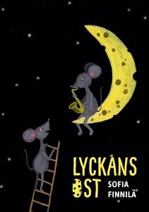 Lyckans Ost (e-bok) av Sofia Finnilä