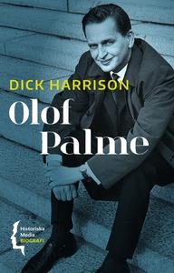 Olof Palme (e-bok) av Dick Harrison