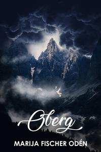 Oberg (e-bok) av Marija Fischer Odén