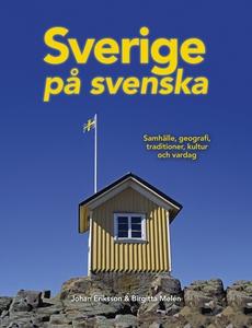 Sverige på svenska : samhälle, geografi, tradit
