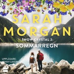 Sommarregn (ljudbok) av Sarah Morgan