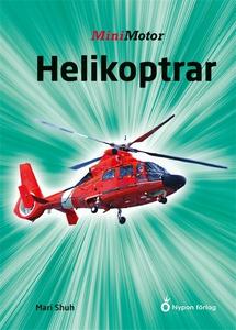 Helikoptrar (ljudbok) av Mari Schuh