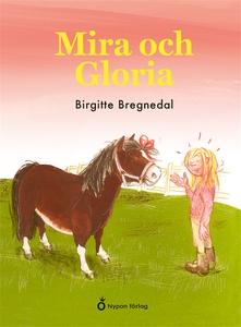 Mira och Gloria (ljudbok) av Birgitte Bregnedal