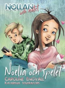 Nollan och nätet 3 - Noelia och spelet (ljudbok