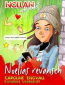 Nollan och nätet 2 - Noelias revansch