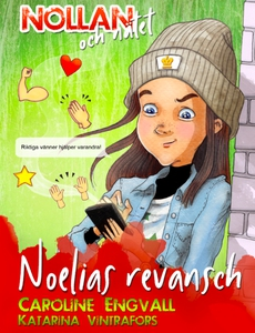 Nollan och nätet 2 - Noelias revansch (ljudbok)