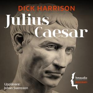 Julius Caesar (ljudbok) av Dick Harrison