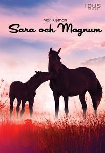 Sara och Magnum (e-bok) av Mari Kleman