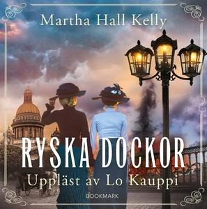 Ryska dockor (ljudbok) av Martha Hall Kelly