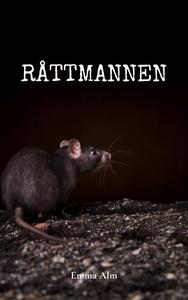 Råttmannen (e-bok) av Alm Emma
