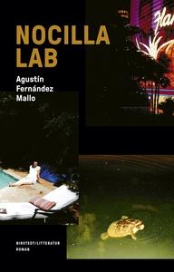 Nocilla lab (e-bok) av Agustín Fernández Mallo
