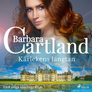 Kärlekens längtan (ljudbok) av Barbara Cartland