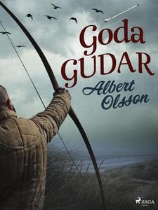 Goda gudar (e-bok) av Albert Olsson