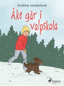 Åke går i valpskola (e-bok) av Kristina Westerl