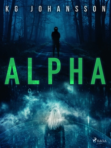 Alpha (e-bok) av KG Johansson
