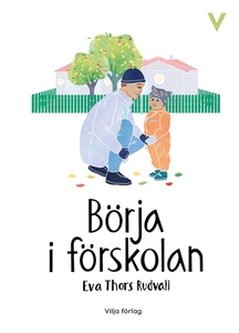 Börja i förskolan (ljudbok) av Eva Thors Rudval