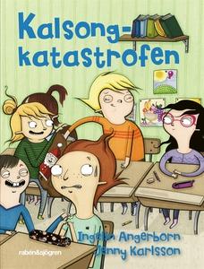 Kalsongkatastrofen (e-bok) av Ingelin Angerborn