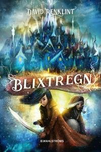 Blixtregn (e-bok) av David Renklint