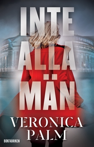 Inte alla män (e-bok) av Veronica Palm