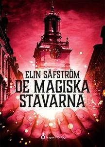 De magiska stavarna (ljudbok) av Elin Säfström