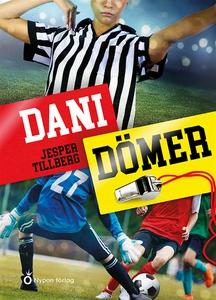 Dani dömer (ljudbok) av Jesper Tillberg