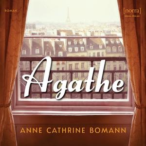 Agathe (ljudbok) av Anne Cathrine Bomann