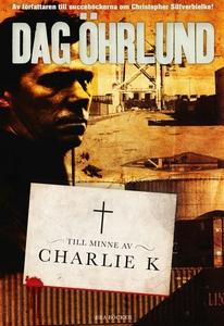 Till minne av Charlie K (e-bok) av Dag Öhrlund