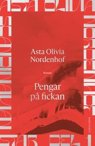 Pengar på fickan (e-bok) av Asta Olivia Nordenh