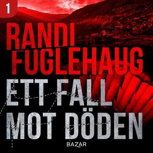 Ett fall mot döden (ljudbok) av Randi Fuglehaug