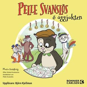 Pelle Svanslös och äggjakten (ljudbok) av Maria