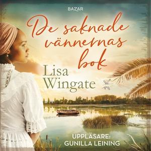 De saknade vännernas bok (ljudbok) av Lisa Wing