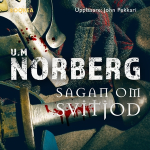 Sagan om Svitjod (ljudbok) av U M Norberg