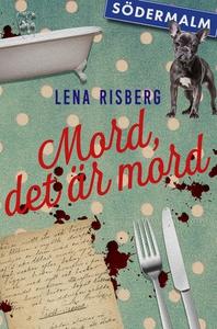 Mord, det är mord (e-bok) av Lena Risberg