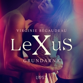 LeXuS: Grundarna - erotisk dystopi