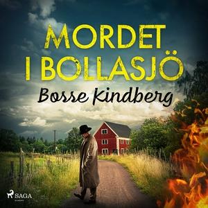 Mordet i Bollasjö (ljudbok) av Bosse Kindberg
