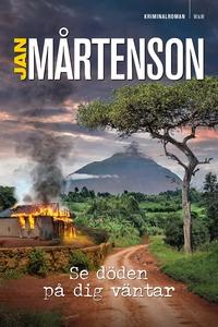 Se döden på dig väntar (e-bok) av Jan Mårtenson