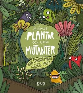 Moddade plantor och andra mutanter (e-bok) av I