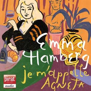 Je m'appelle Agneta (ljudbok) av Emma Hamberg