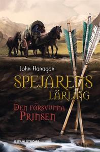 Den försvunna prinsen (e-bok) av John Flanagan