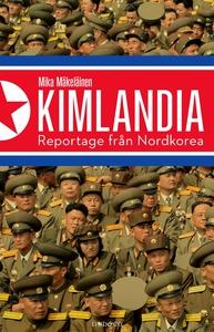 Kimlandia (e-bok) av Niklas Lindblad, Mattias H