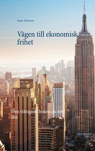 Vägen till ekonomisk frihet (e-bok) av Jesper K