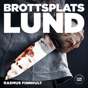 Brottsplats Lund (ljudbok) av Rasmus Finnhult