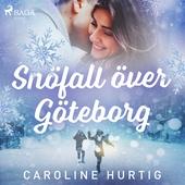 Snöfall över Göteborg