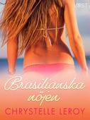 Brasilianska nöjen - erotisk novell