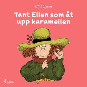 Tant Ellen som åt upp karamellen (e-bok) av Ulf