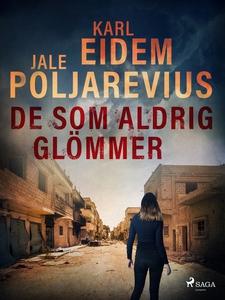De som aldrig glömmer (e-bok) av Karl Eidem, Ja