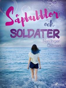 Såpbubblor och soldater (e-bok) av Nan Inger Ös