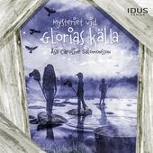 Mysteriet vid Glorias källa