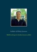 Släktförteckning över familjen Jonssons anfäder: Anfäder till Börje Jonsson