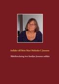 Släktförteckning över familjen Jonssons anfäder: Anfäder till Britt-Mari Molinder född Jonsson